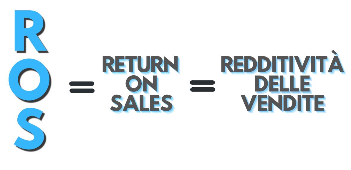 L'indice ROS misura la redditività delle vendite