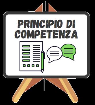 Cos'è e chi deve avere il principio di competenza