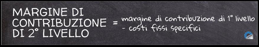 Formula per il calcolo del margine di contribuzione di 2° livello