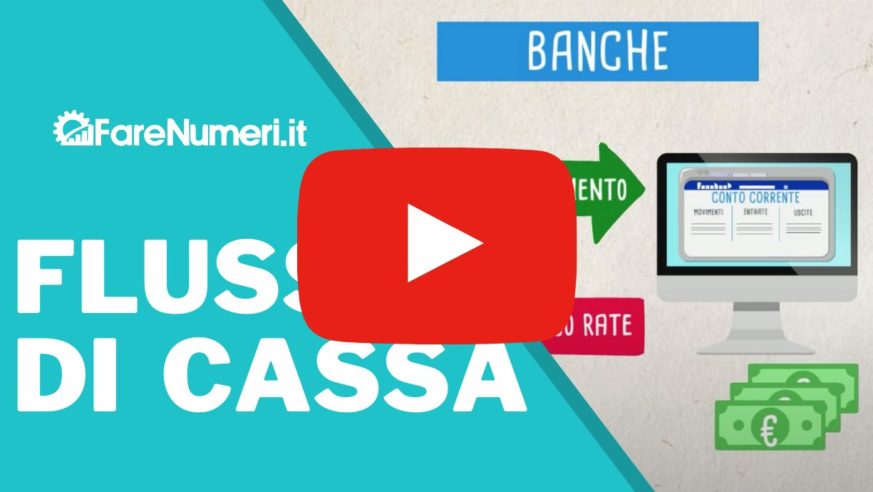 Video dei flussi di cassa sul canale Youtube Farenumeri
